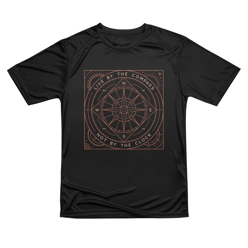 Live By The Compass Women's Performance Unisex T-Shirt by thepapercrane's shop