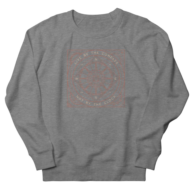 Live By The Compass Men's French Terry Sweatshirt by thepapercrane's shop