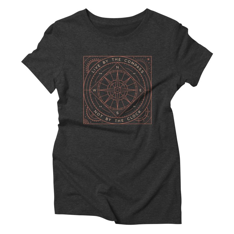 Live By The Compass Women's Triblend T-Shirt by thepapercrane's shop