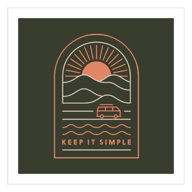 Keep It Simple Home Fine Art Print by thepapercrane's shop