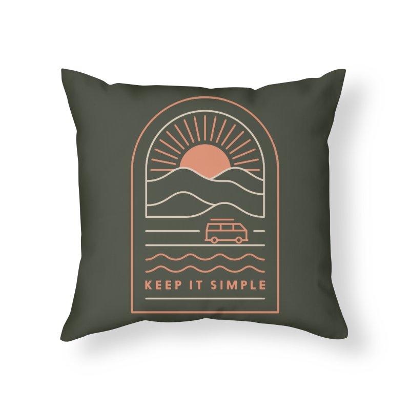 Keep It Simple Home Throw Pillow by thepapercrane's shop