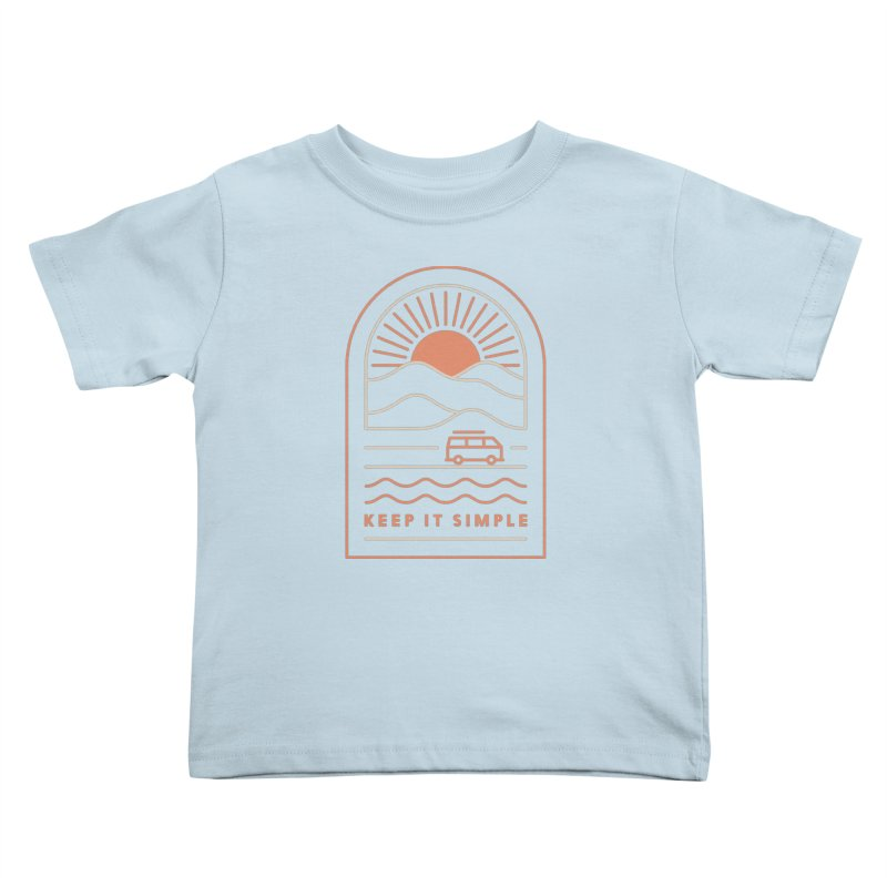 Keep It Simple Kids Toddler T-Shirt by thepapercrane's shop