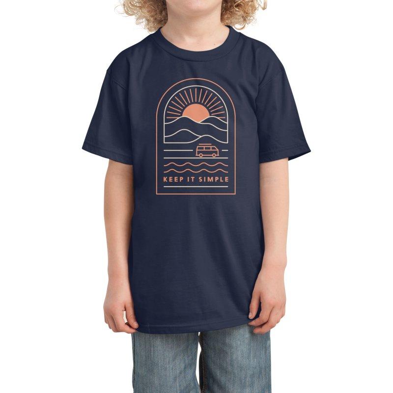 Keep It Simple Kids T-Shirt by thepapercrane's shop