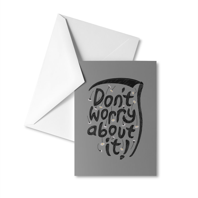 Don't Worry About It Accessories Greeting Card by thepapercrane's shop