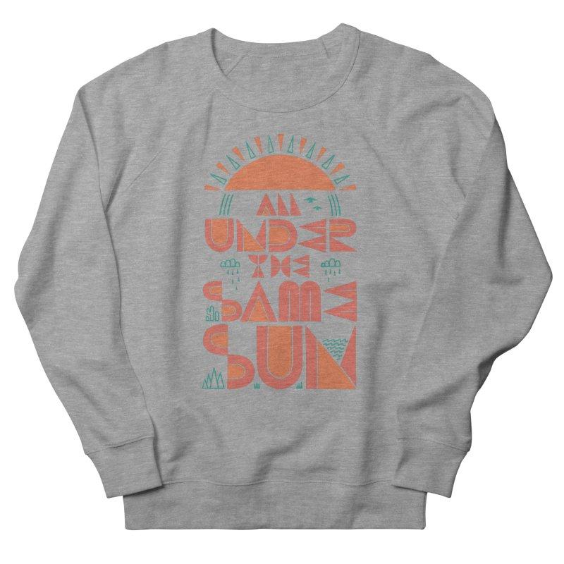 All Under The Same Sun Women's Sweatshirt by thepapercrane's shop