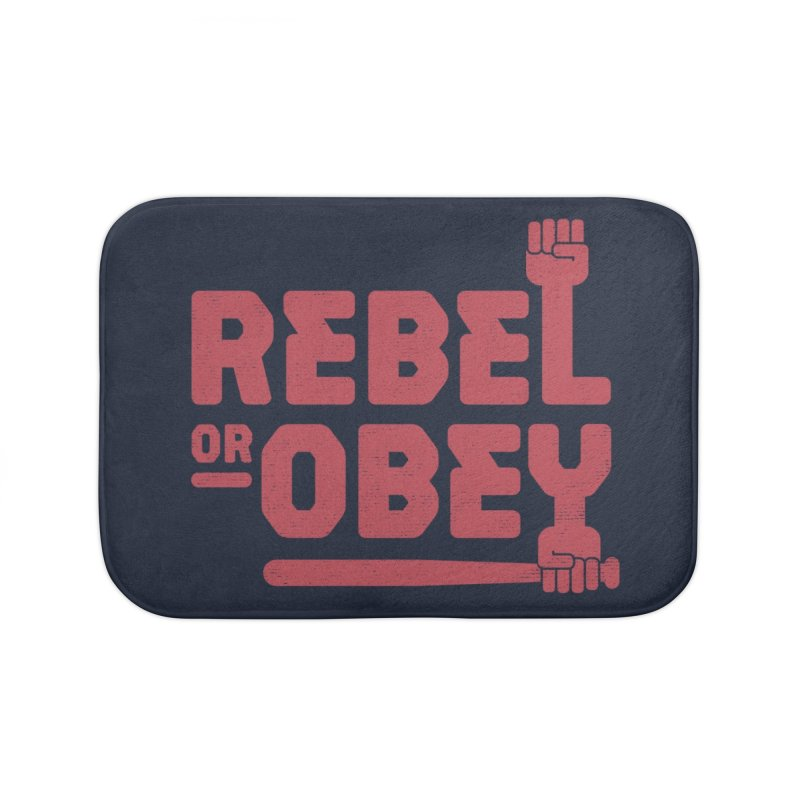 Rebel or Obey Home Bath Mat by thepapercrane's shop