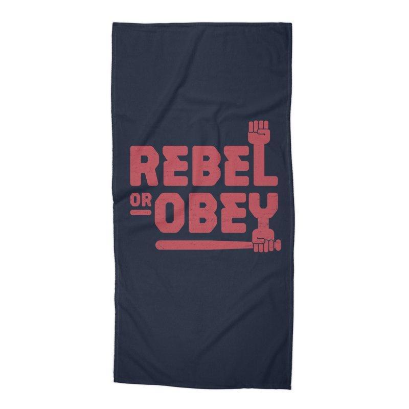 Rebel or Obey Accessories Beach Towel by thepapercrane's shop