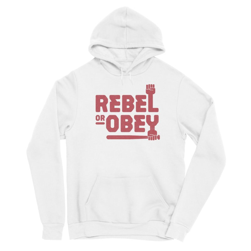 Rebel or Obey Women's Pullover Hoody by thepapercrane's shop