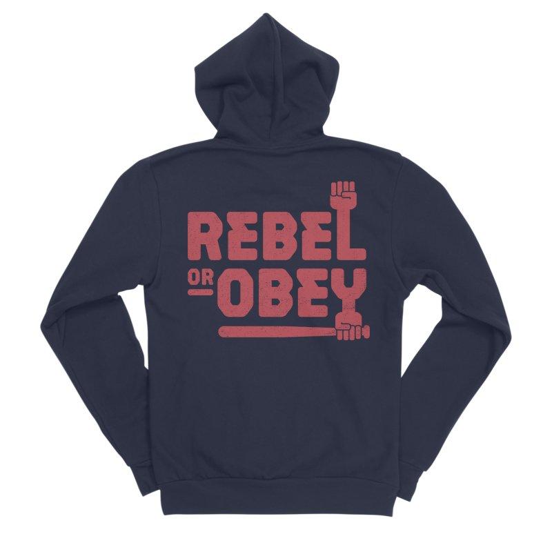 Rebel or Obey Men's Zip-Up Hoody by thepapercrane's shop