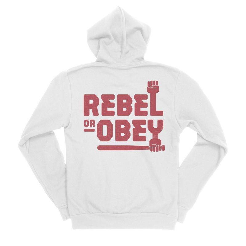 Rebel or Obey Women's Zip-Up Hoody by thepapercrane's shop