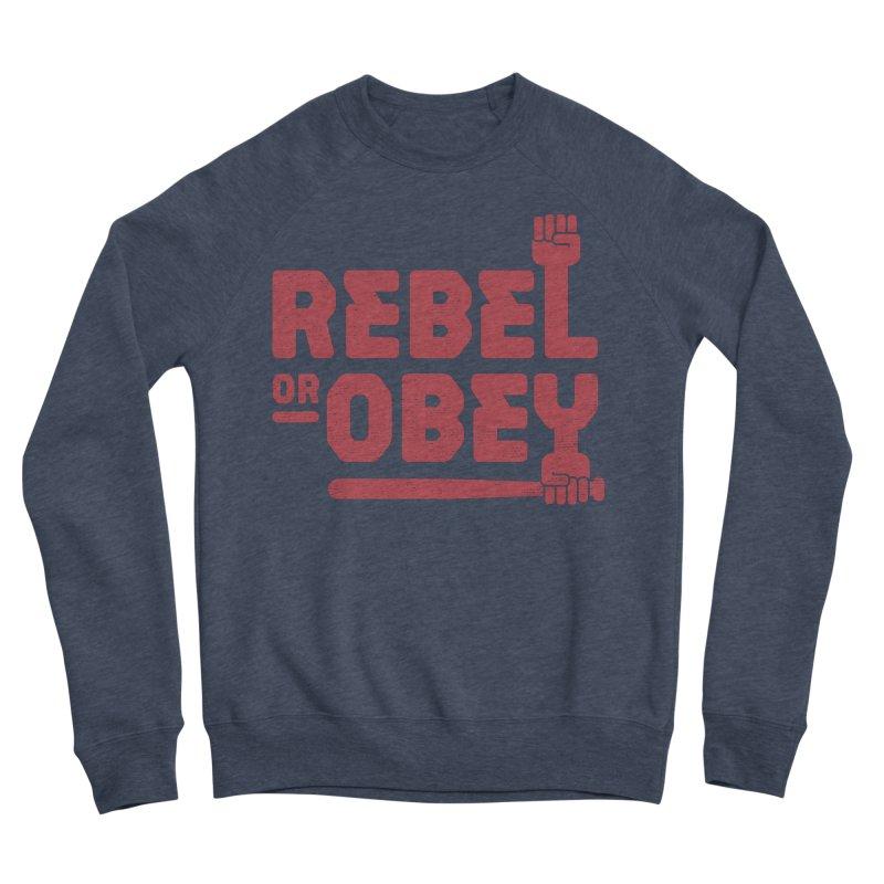 Rebel or Obey Men's Sweatshirt by thepapercrane's shop