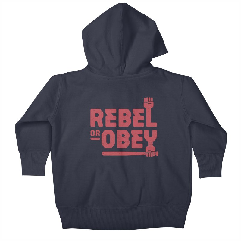 Rebel or Obey Kids Baby Zip-Up Hoody by thepapercrane's shop