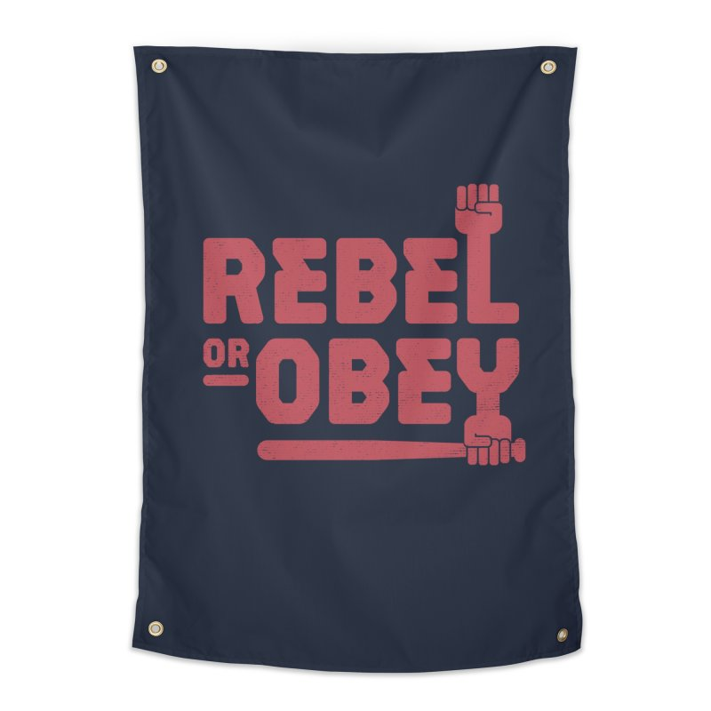 Rebel or Obey Home Tapestry by thepapercrane's shop