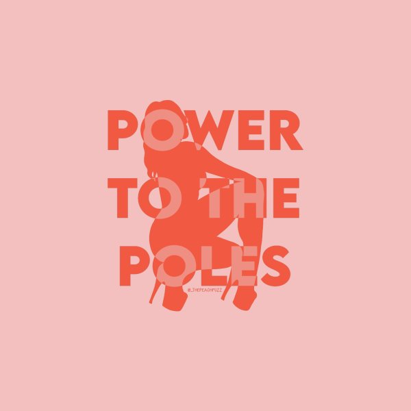 image for Power To The Poles - The Peach Fuzz