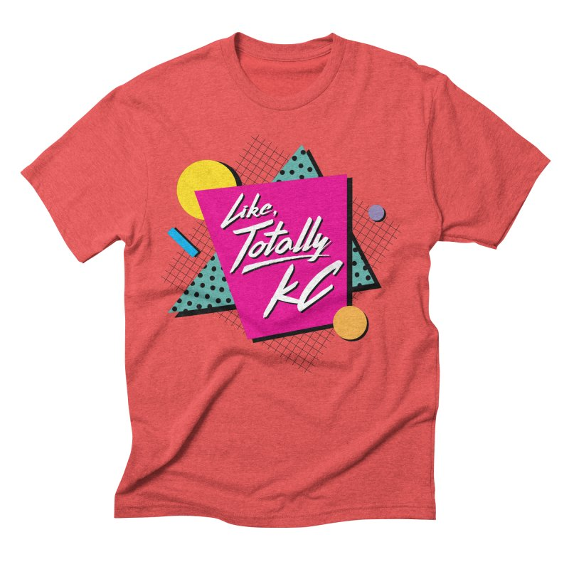 Totally KC Men's T-Shirt by The Pitch Kansas City Gear Shop