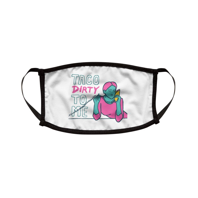 Taco Week - Taco Dirty To Me Accessories Face Mask by The Pitch Kansas City Gear Shop