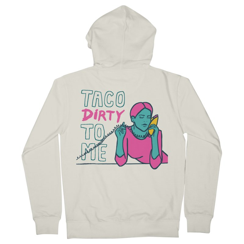 Taco Week - Taco Dirty To Me Men's Zip-Up Hoody by The Pitch Kansas City Gear Shop