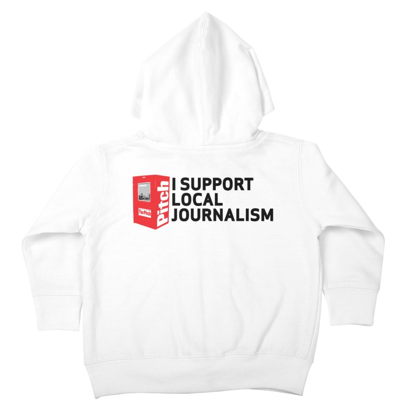 I Support Local Journalism Kids Toddler Zip-Up Hoody by The Pitch Kansas City Gear Shop