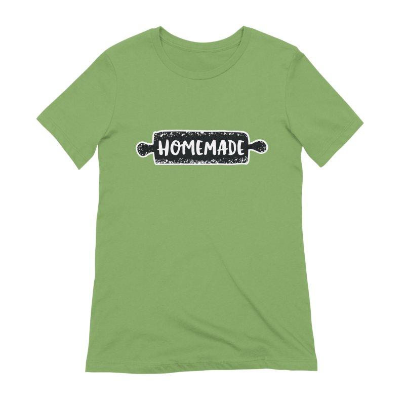 HOMEMADE Women's T-Shirt by theplatformgroup's Artist Shop