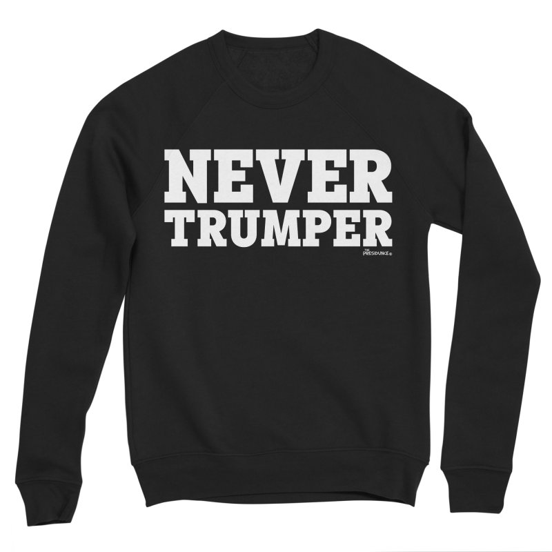 Never Trumper Men's Sponge Fleece Sweatshirt by thePresidunce