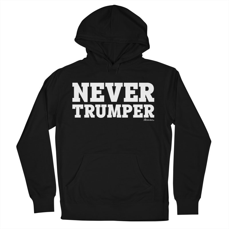 Never Trumper Men's French Terry Pullover Hoody by thePresidunce