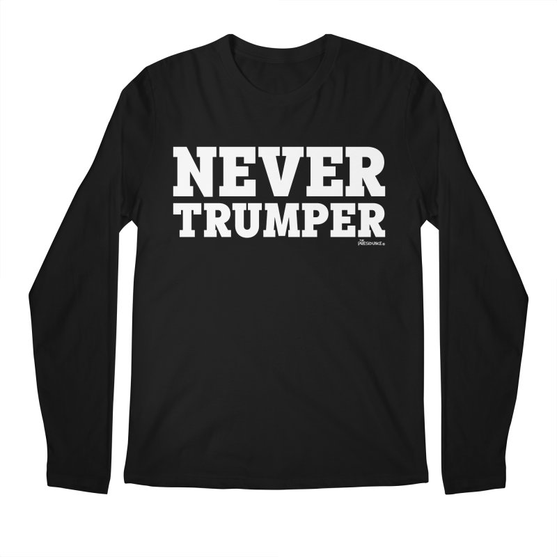 Never Trumper Men's Regular Longsleeve T-Shirt by thePresidunce