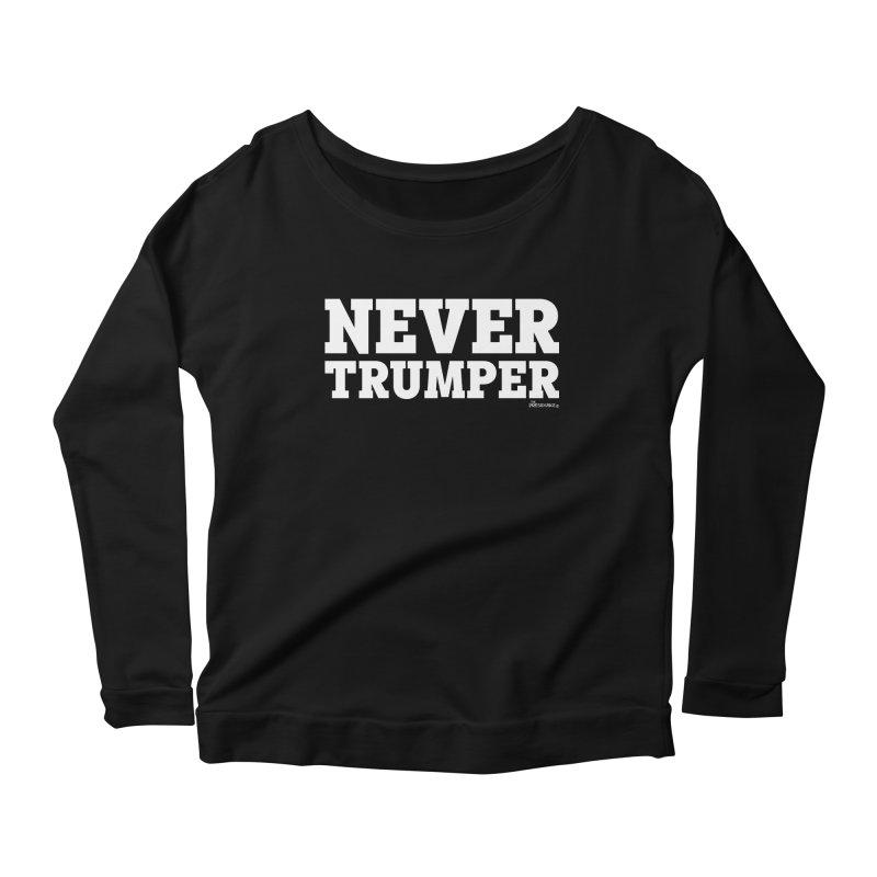 Never Trumper Women's Scoop Neck Longsleeve T-Shirt by thePresidunce