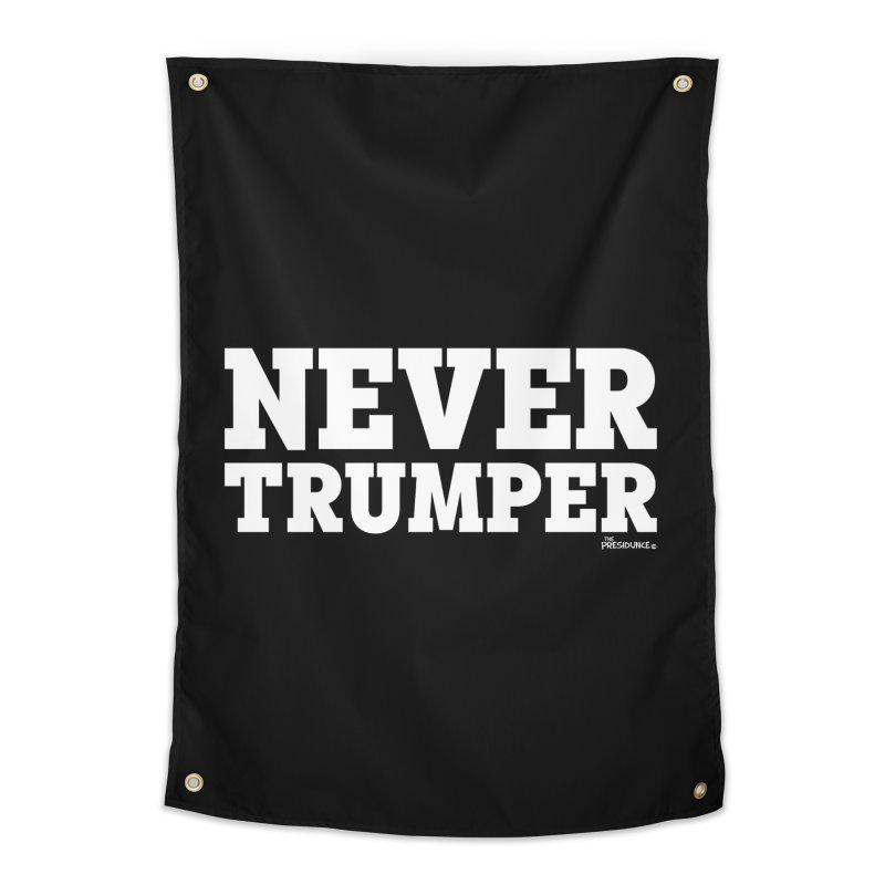 Never Trumper Home Tapestry by thePresidunce