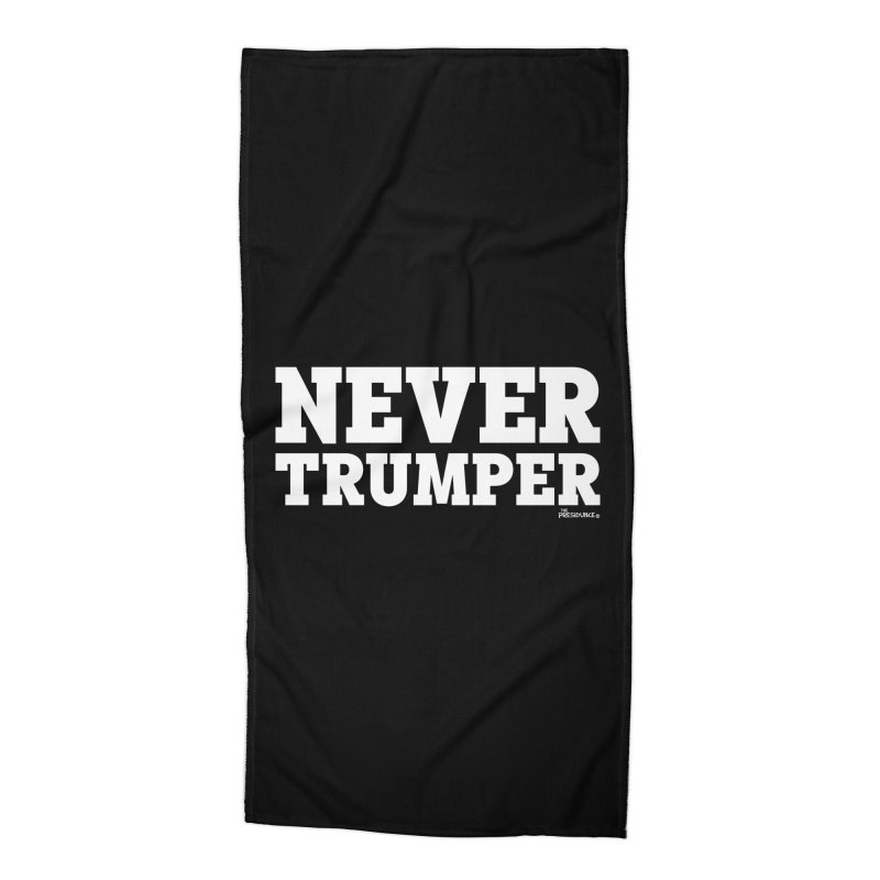 Never Trumper Accessories Beach Towel by thePresidunce