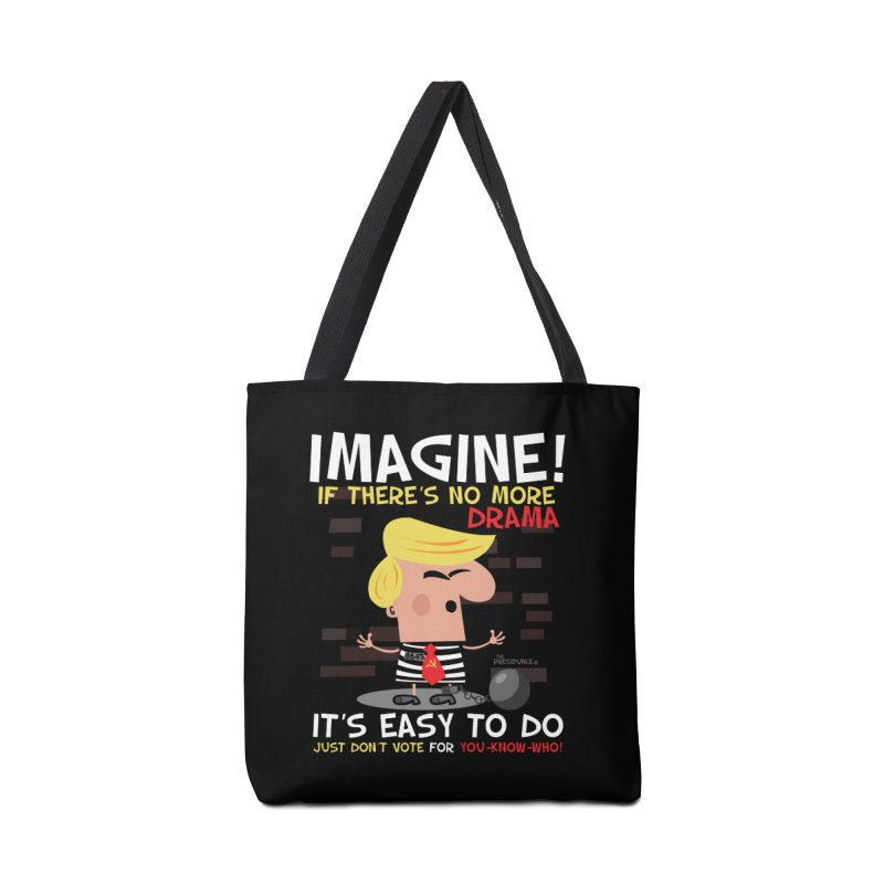 Imagine If Accessories Tote Bag Bag by thePresidunce