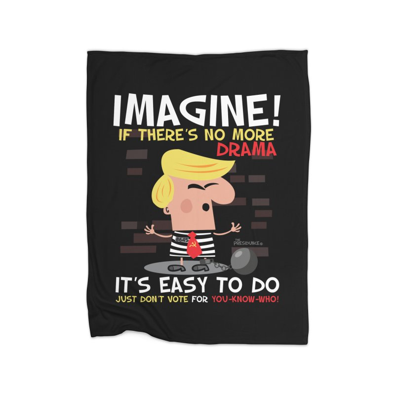 Imagine If Home Blanket by thePresidunce