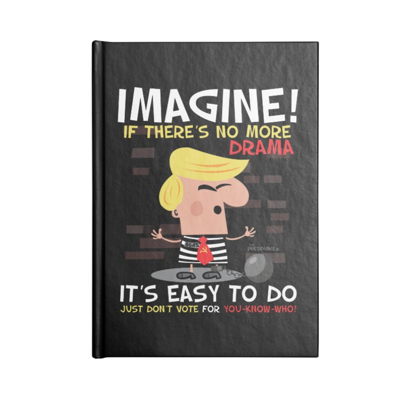 Imagine If Accessories Notebook by thePresidunce