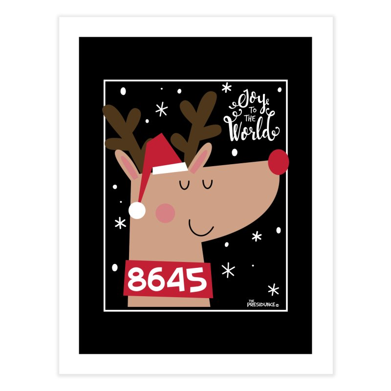 Joy to the World Home Fine Art Print by thePresidunce