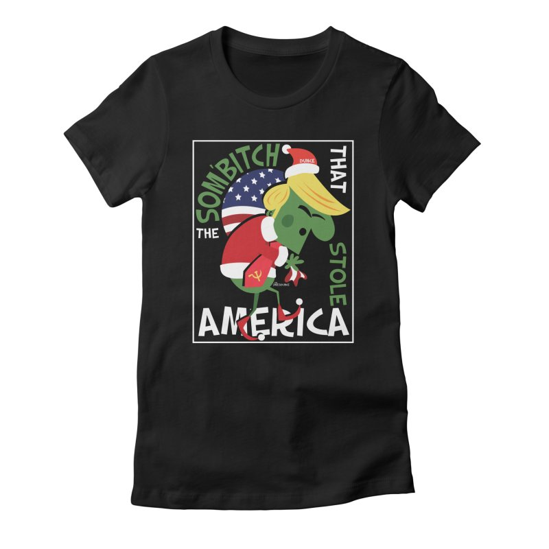 Som'Bitch Women's T-Shirt by thePresidunce