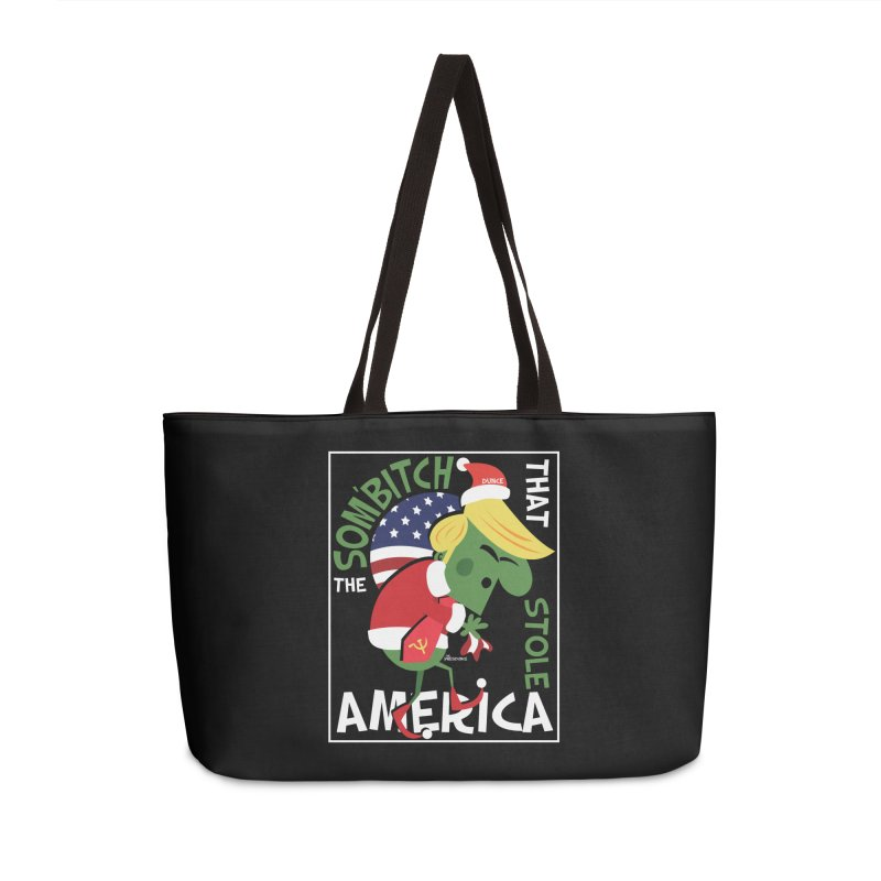Som'Bitch Accessories Weekender Bag Bag by thePresidunce