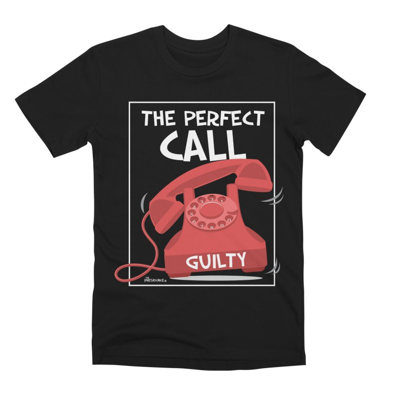 The Perfect Call Men's Premium T-Shirt by thePresidunce