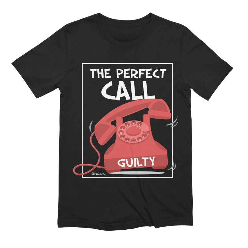 The Perfect Call Men's Extra Soft T-Shirt by thePresidunce