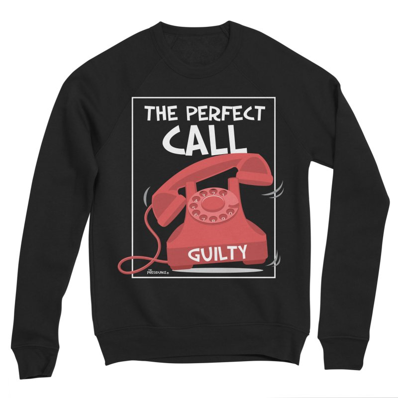 The Perfect Call Women's Sponge Fleece Sweatshirt by thePresidunce