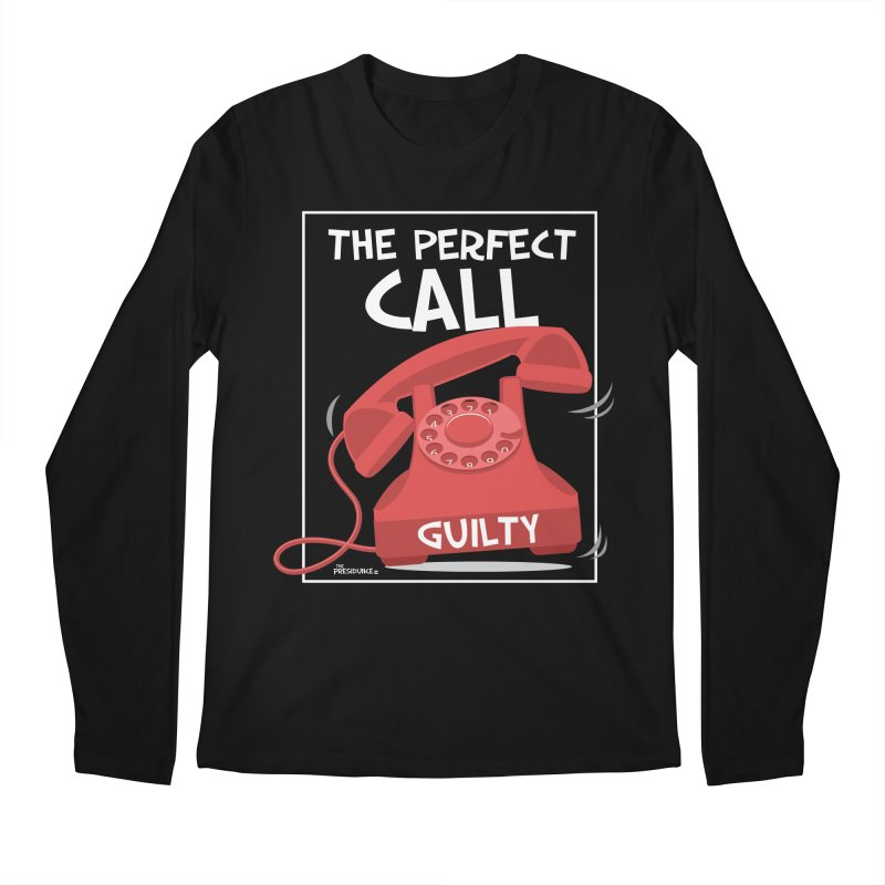 The Perfect Call Men's Regular Longsleeve T-Shirt by thePresidunce