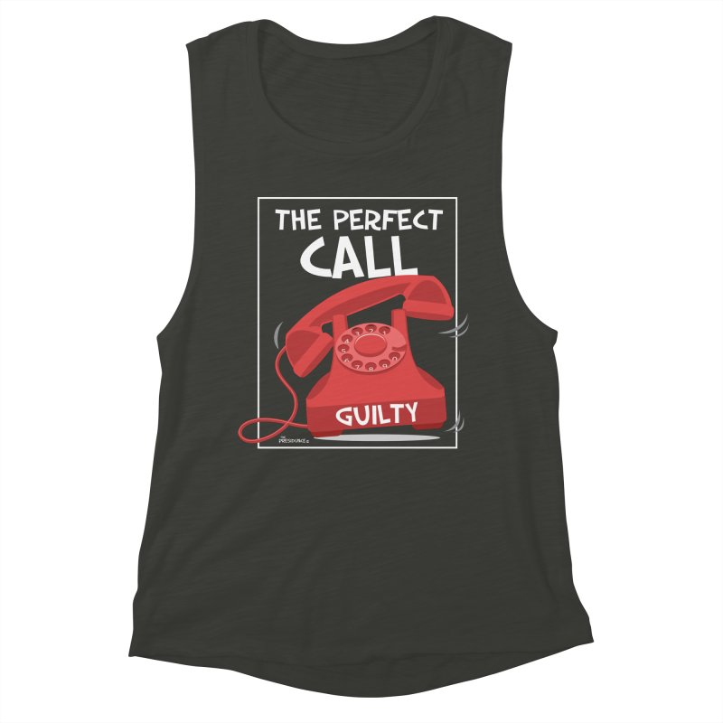 The Perfect Call Women's Muscle Tank by thePresidunce