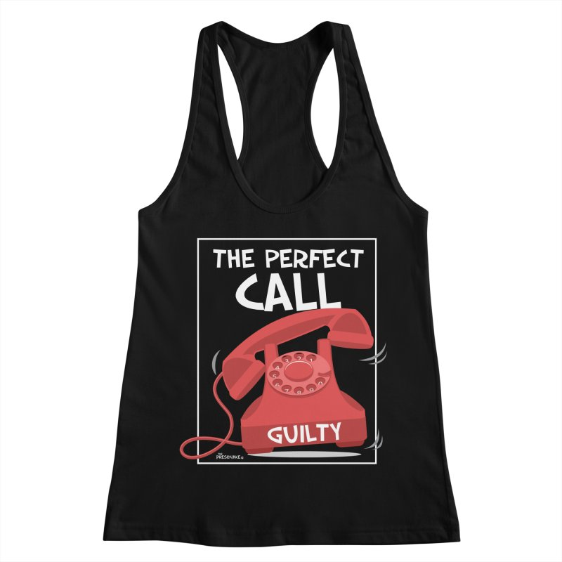 The Perfect Call Women's Racerback Tank by thePresidunce