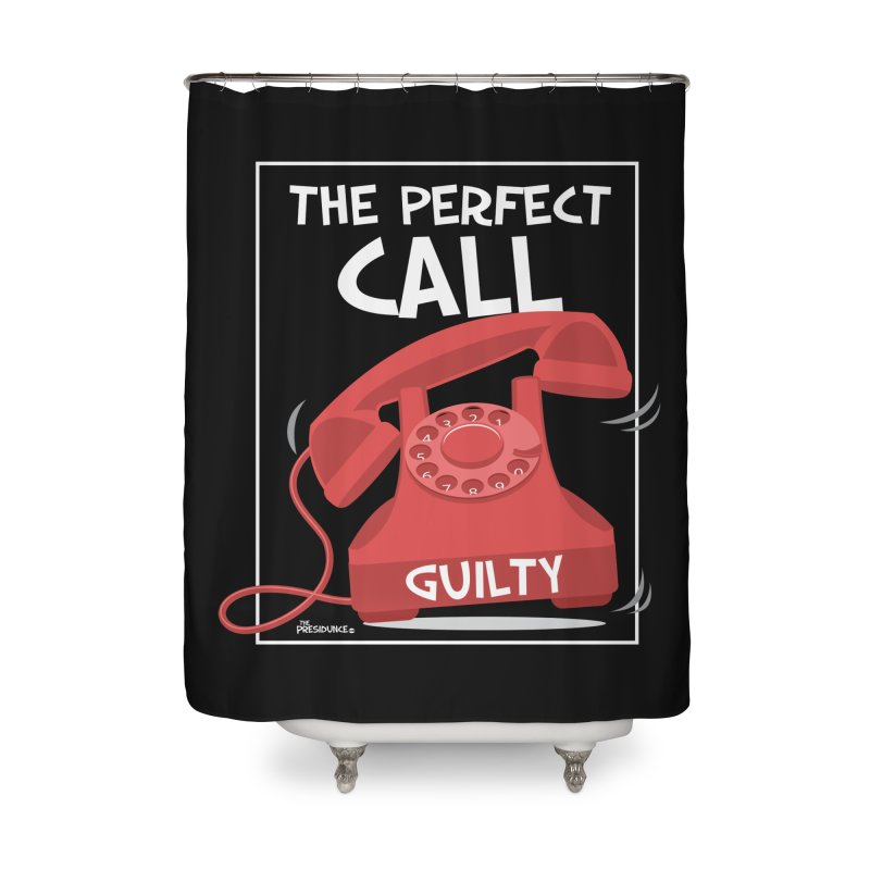 The Perfect Call Home Shower Curtain by thePresidunce