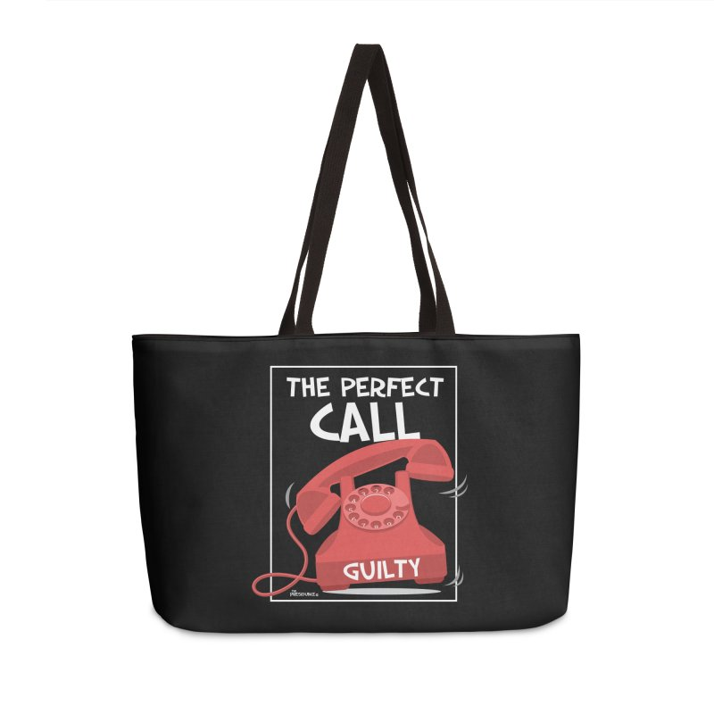 The Perfect Call Accessories Weekender Bag Bag by thePresidunce