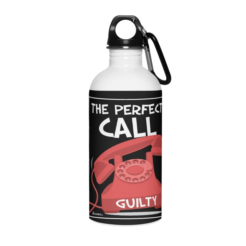 The Perfect Call Accessories Water Bottle by thePresidunce
