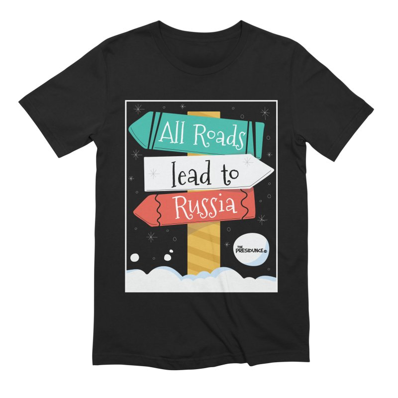 All Roads Lead to Russia Men's Extra Soft T-Shirt by thePresidunce