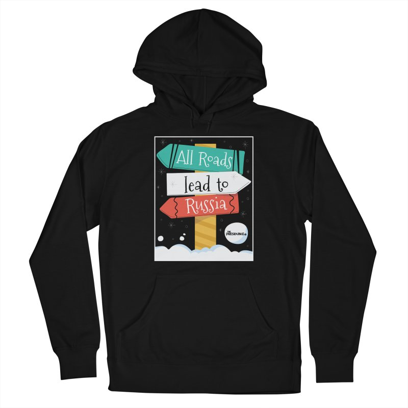 All Roads Lead to Russia Men's French Terry Pullover Hoody by thePresidunce