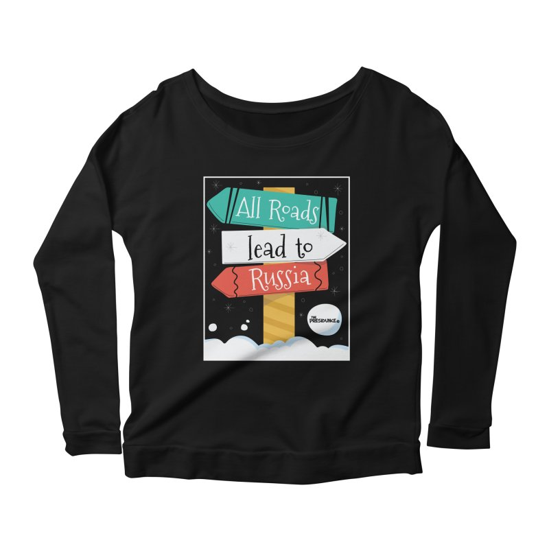 All Roads Lead to Russia Women's Longsleeve T-Shirt by thePresidunce