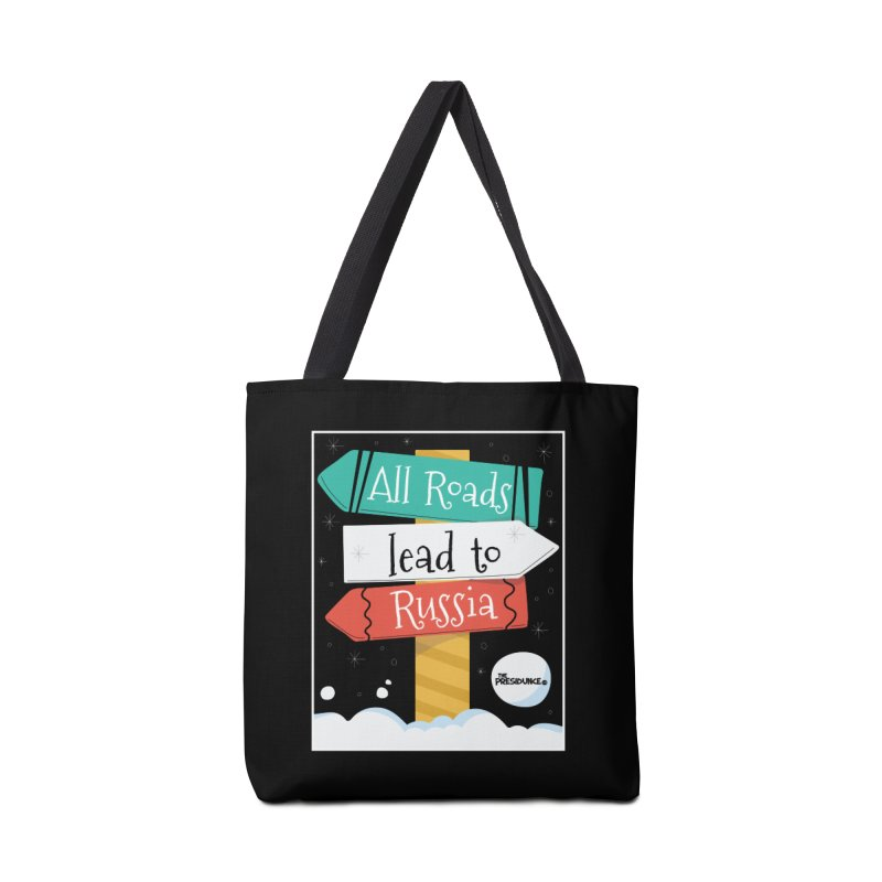 All Roads Lead to Russia Accessories Tote Bag Bag by thePresidunce
