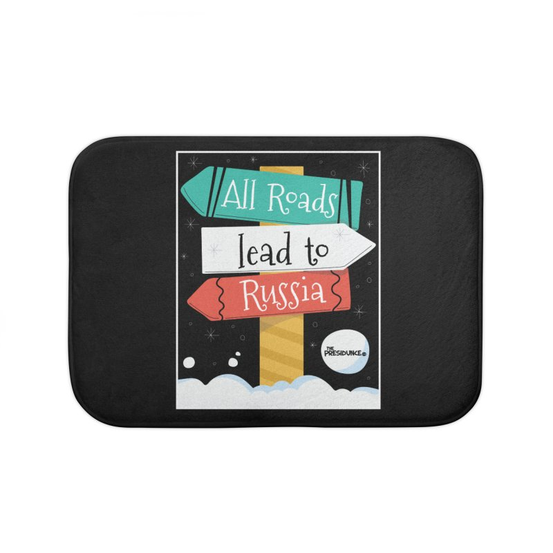 All Roads Lead to Russia Home Bath Mat by thePresidunce