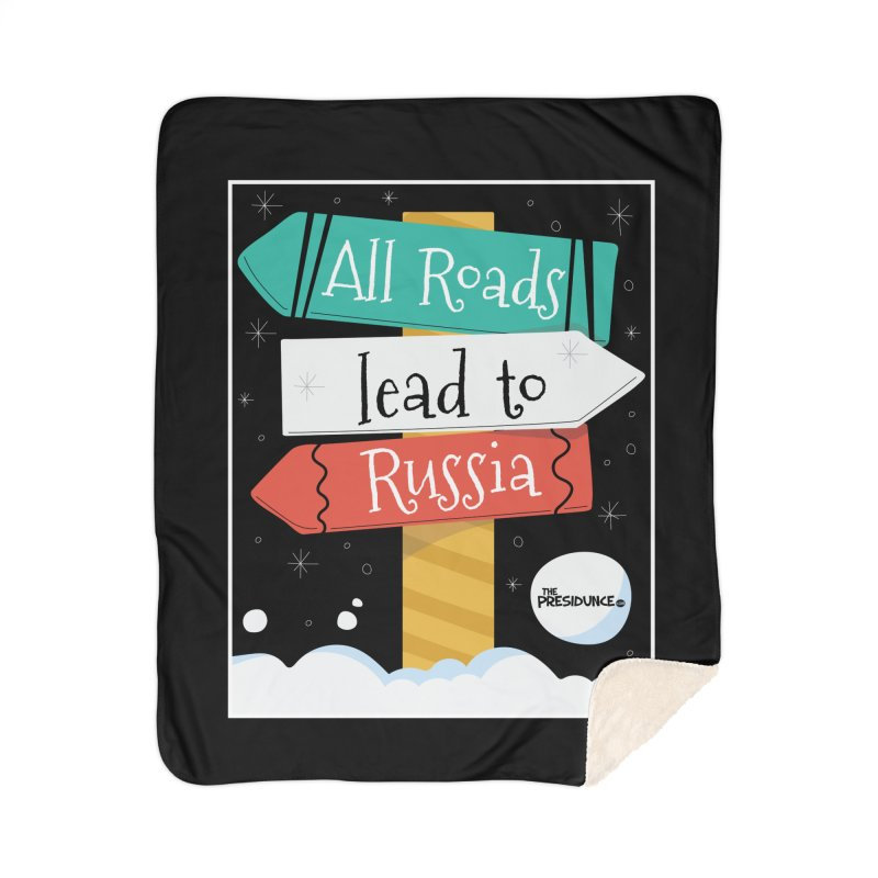 All Roads Lead to Russia Home Sherpa Blanket Blanket by thePresidunce